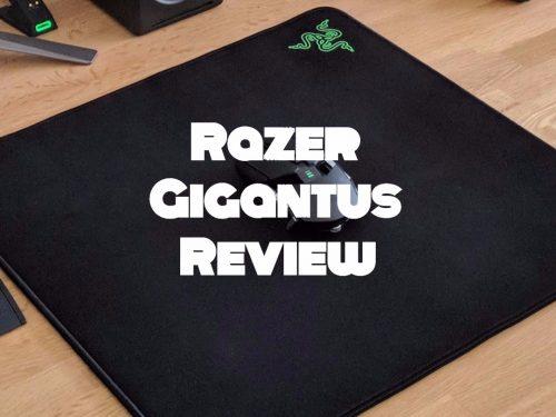 Razer Gigantus Review